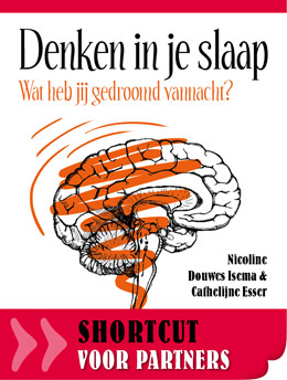 Shortcut Denken in je slaap, partners